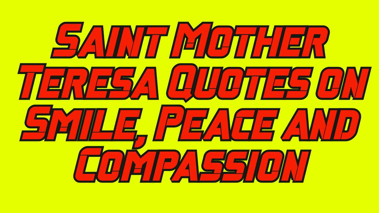 Saint Mother Teresa Quotes