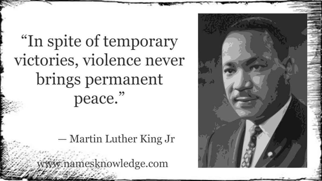 """""""In spite of temporary victories, violence never brings permanent peace."""""""