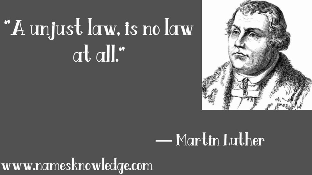 """""""A unjust law, is no law at all."""""""