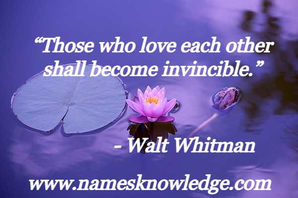"""""""Those who love each other shall become invincible."""""""
